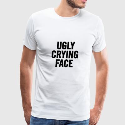 Ugly Crying Face Black - Men's Premium T-Shirt