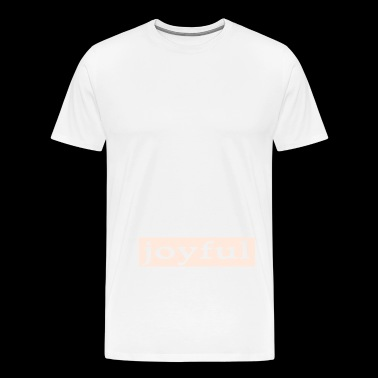 Emoto Hidden Messages Joyful (White) - Men's Premium T-Shirt