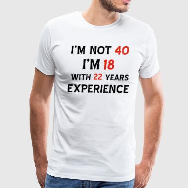 Funny 40th year old designs - Men's Premium T-Shirt