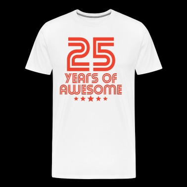 25 Years Of Awesome 25th Birthday - Men's Premium T-Shirt