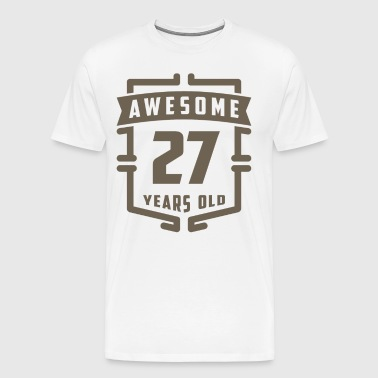 Awesome 27 Years Old - Men's Premium T-Shirt
