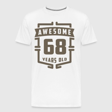 Awesome 68 Years Old - Men's Premium T-Shirt