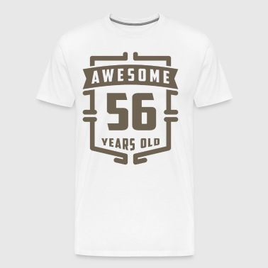 Awesome 56 Years Old - Men's Premium T-Shirt