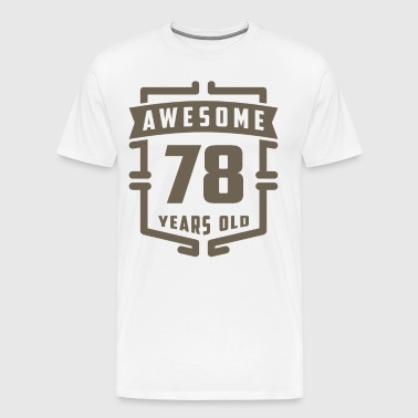 Awesome 78 Years Old - Men's Premium T-Shirt