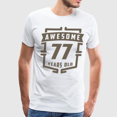 Awesome 77 Years Old - Men's Premium T-Shirt