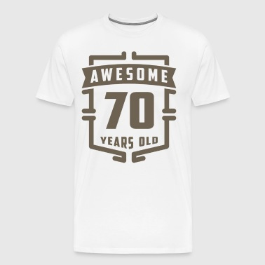 Awesome 70 Years Old - Men's Premium T-Shirt