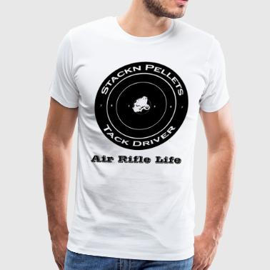 T-shirt Stackn Pellets Tack Driver Air Rifle Life - Men's Premium T-Shirt