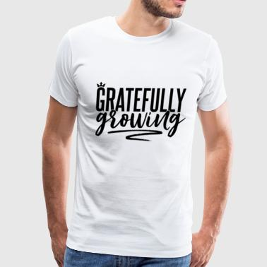 Gratefully Growing - You ROCK! - Men's Premium T-Shirt