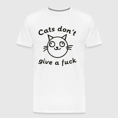 cats dont give a fuck - Men's Premium T-Shirt