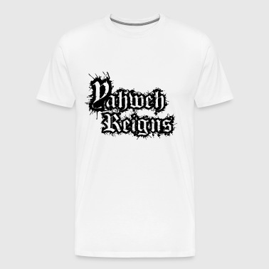 Yahweh Reigns for Bright Fabric - Men's Premium T-Shirt