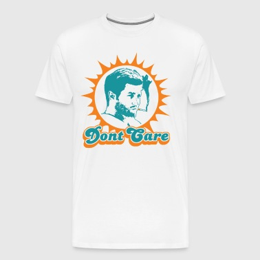 Dont Care - Men's Premium T-Shirt