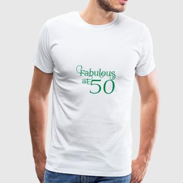 Fabulous at 50 - Men's Premium T-Shirt
