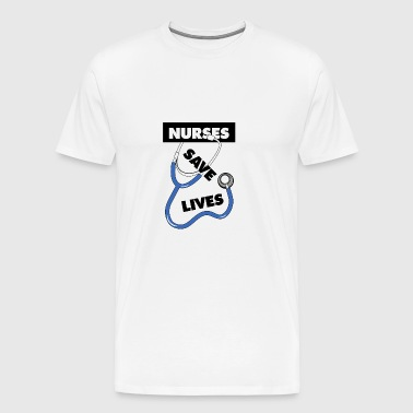 Nurses save lives blue - Men's Premium T-Shirt
