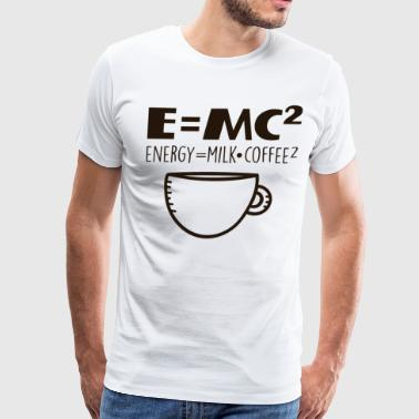 Coffee Energy E=Mc2 Math - Men's Premium T-Shirt