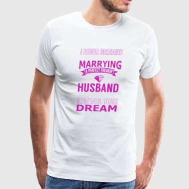 Marrying a Perfect Freakin Husband - Men's Premium T-Shirt