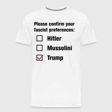 Fascist Preference - Men's Premium T-Shirt