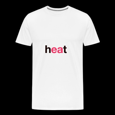 Heat - Men's Premium T-Shirt