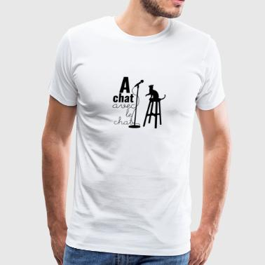 A Chat avec le Chat - Men's Premium T-Shirt