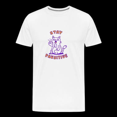 Stay pawsitive - Men's Premium T-Shirt
