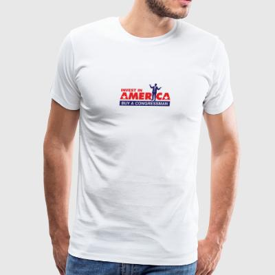 Invest In America. Buy A Congressman! - Men's Premium T-Shirt