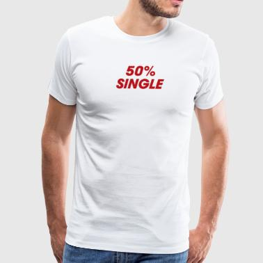 50 Single - Men's Premium T-Shirt