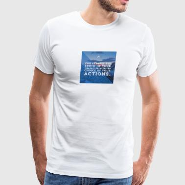 Quote - Men's Premium T-Shirt