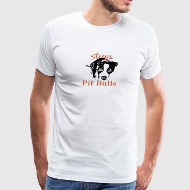Sleeps with PITBULLS - Men's Premium T-Shirt