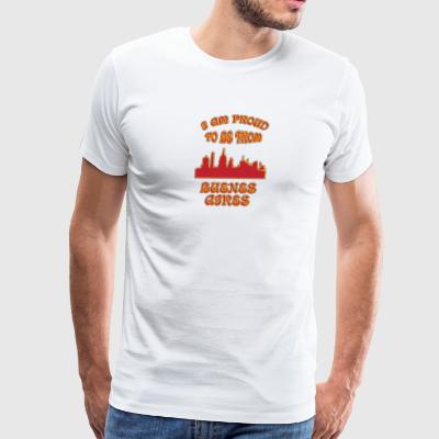 BUENOS AIRES I am proud to be from - Men's Premium T-Shirt