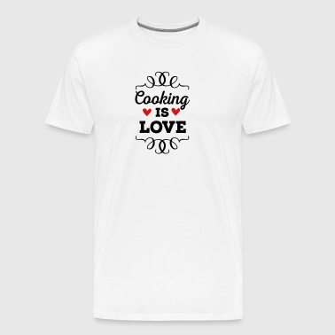 Cooking is Love - Men's Premium T-Shirt