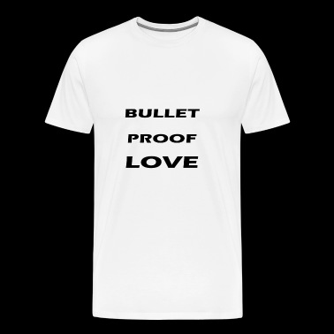 bullet proof love - Men's Premium T-Shirt