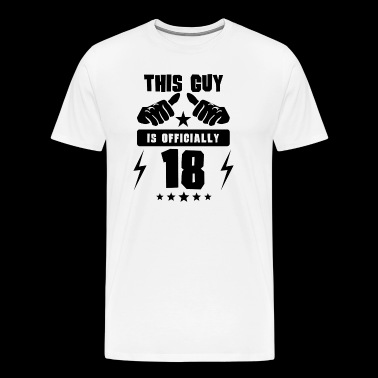 This Guy Is Officially 18 - Men's Premium T-Shirt