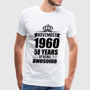 November 1960 58 years of being awesome - Men's Premium T-Shirt