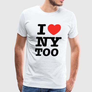 I love NY too - Men's Premium T-Shirt
