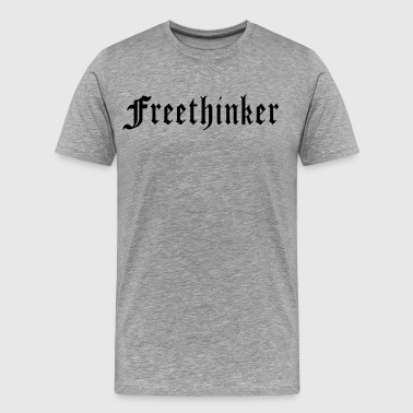 Freethinker 1 - Men's Premium T-Shirt