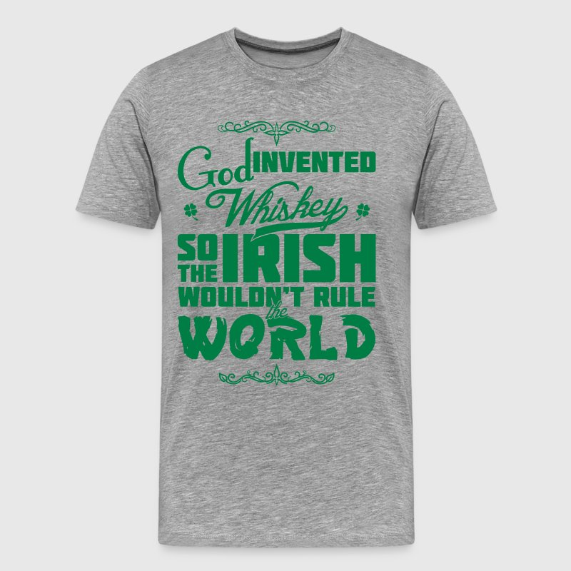 God Invented Whiskey - Men's Premium T-Shirt