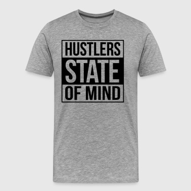 hustlers state of mind - Men's Premium T-Shirt