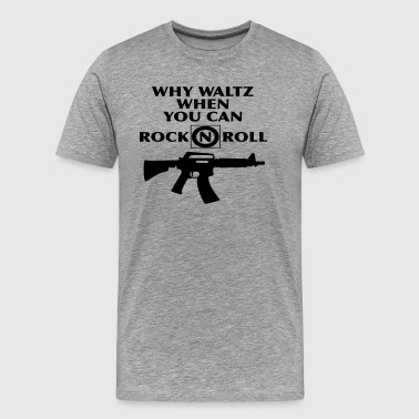 Why Waltz - Men's Premium T-Shirt