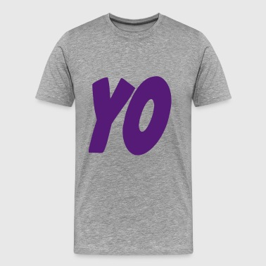 yo - Men's Premium T-Shirt