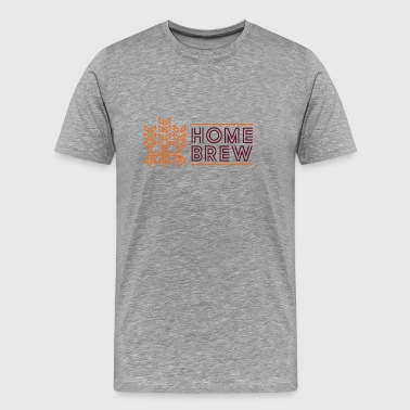 Home Brew - Men's Premium T-Shirt