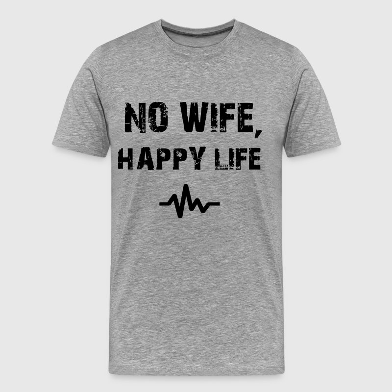 No Wife Happy Life Flow - Men's Premium T-Shirt