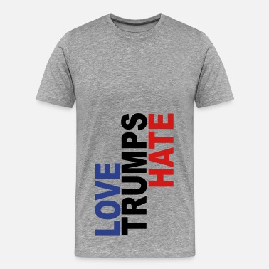 Vote For Love LOVE TRUMPS HATE VOTE FOR - Men's Premium T-Shirt