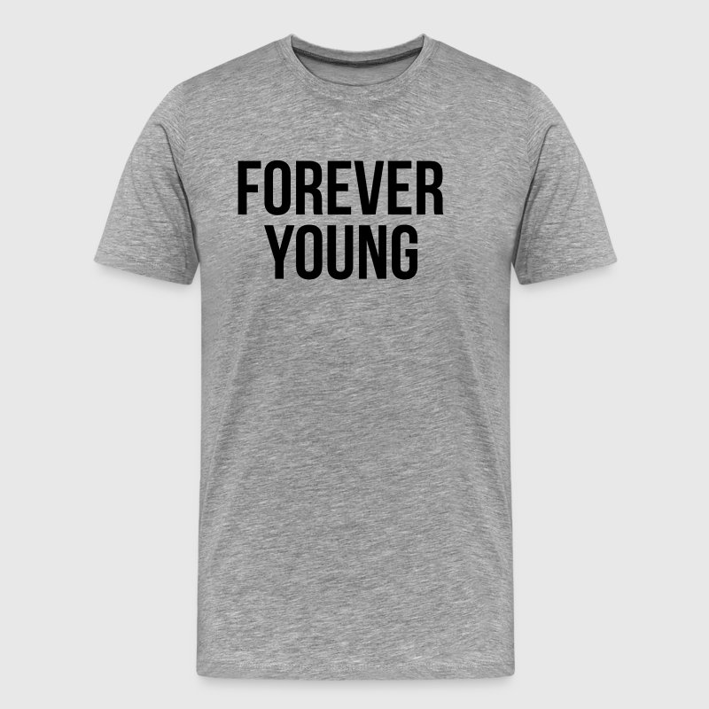 Forever Young SWAG Hipster Youth Dancer Hip Hop - Men's Premium T-Shirt