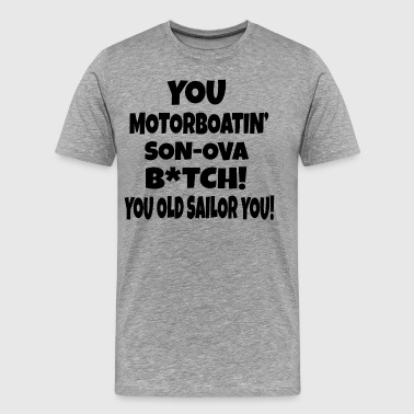 Wedding Crashers - Motorboatin' Son Of A... - Men's Premium T-Shirt
