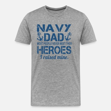 Navy Parents THE NAVY'S DAD - Men's Premium T-Shirt