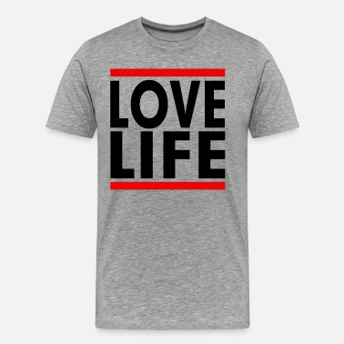 Love Life LOVE LIFE - Men's Premium T-Shirt