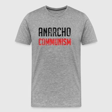 Anarcho Communism - Men's Premium T-Shirt