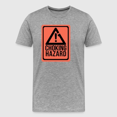 Choking Hazard - Men's Premium T-Shirt