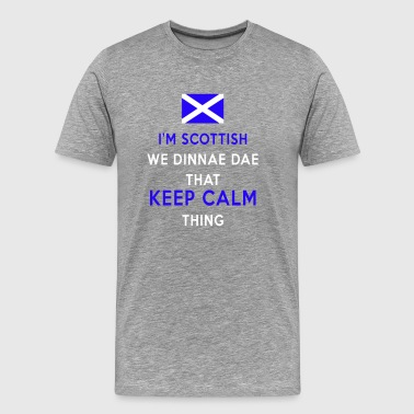 Scottish we don't do that - Men's Premium T-Shirt