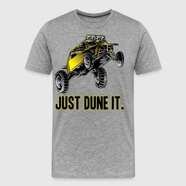 Just Dune It Dune Buggy - Men's Premium T-Shirt