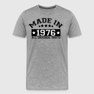 1976 All Original Parts MADE IN 1976 ALL ORIGINAL PARTS - Men's Premium T-Shirt